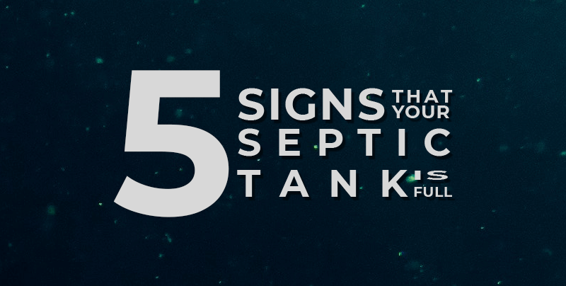 Signs of Septic Tanks are full