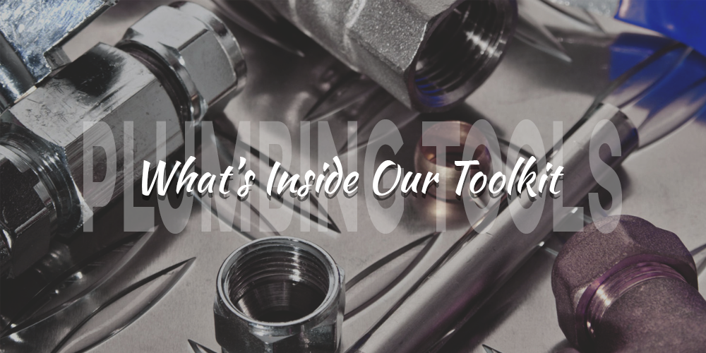 What's Inside Our Toolkit Plumbing Tools